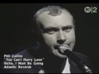 Phil Collins &#8211; You Can&#8217;t Hurry Love lyrics I need love, love ooh, to ease my mind And I need to find time someone to call mine; My mama said...